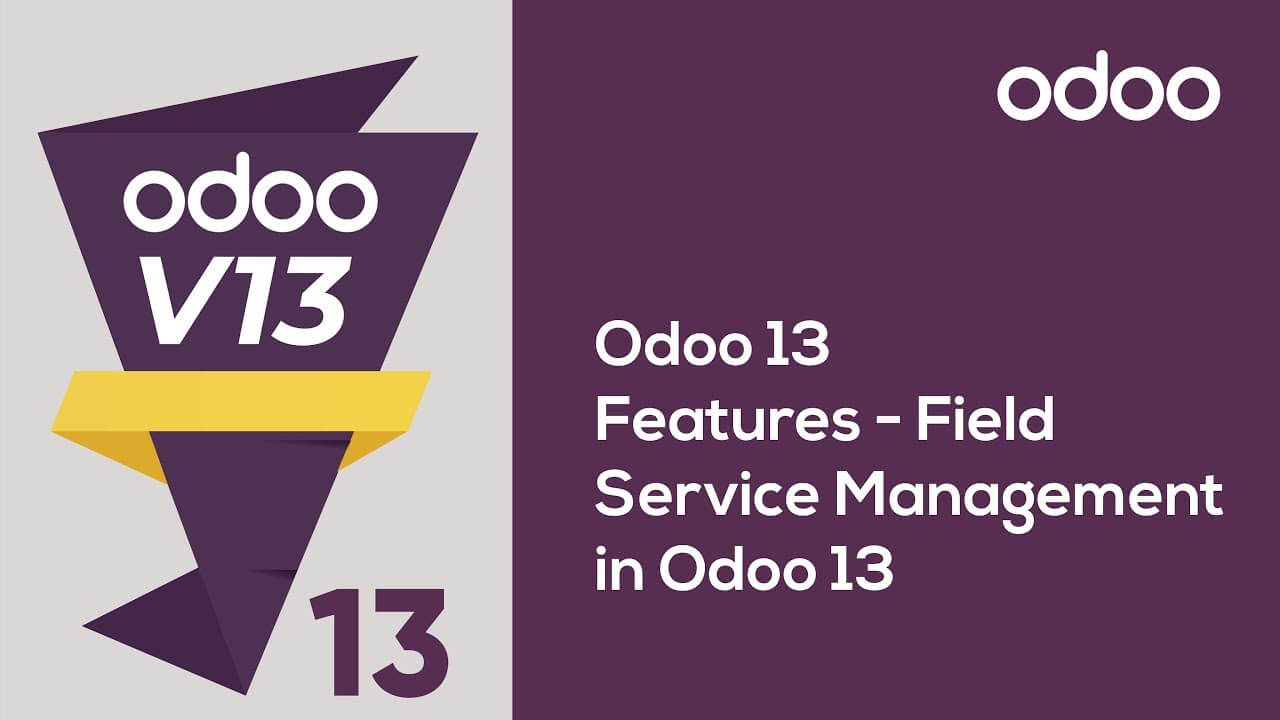 Field Service Management in Odoo 13